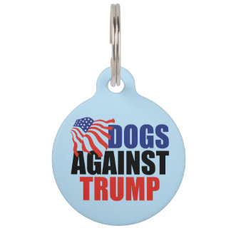 Dogs Against Trump Pet Tag