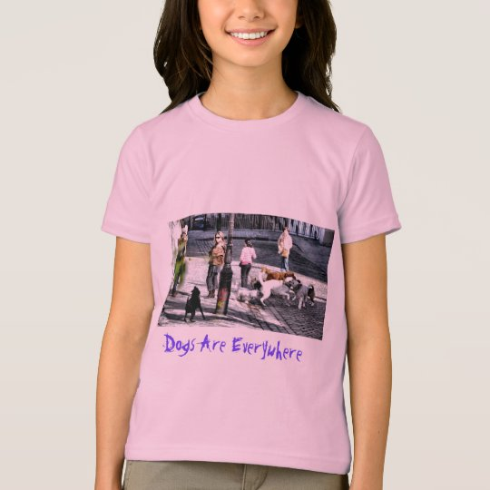 Dogs Are Everywhere - Paris T-Shirt