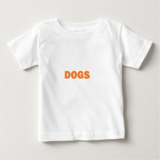 DOGS BABY T-Shirt