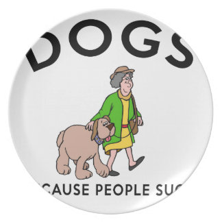 dogs because people suck plate