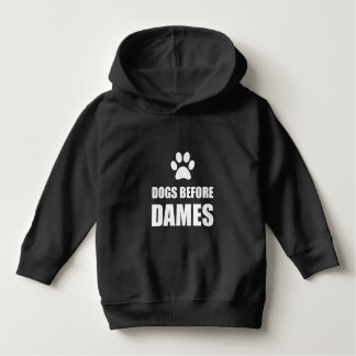 Dogs Before Dames Funny Hoodie