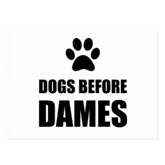 Dogs Before Dames Funny Postcard