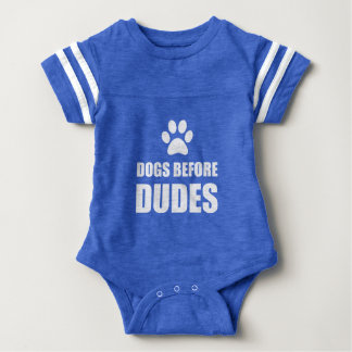 Dogs Before Dudes Funny Baby Bodysuit