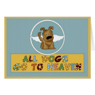 Dog's Go to Heaven Pet Sympathy Greeting Card