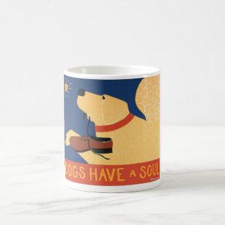 Dogs Have a Soul-Stephen Huneck Coffee Mug