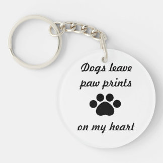 Dogs Leave Paw Prints Keychain