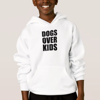 Dogs Over Kids Funny Quote