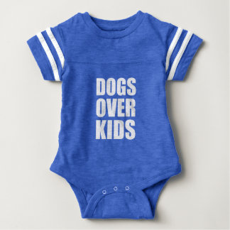 Dogs Over Kids Funny Quote Baby Bodysuit