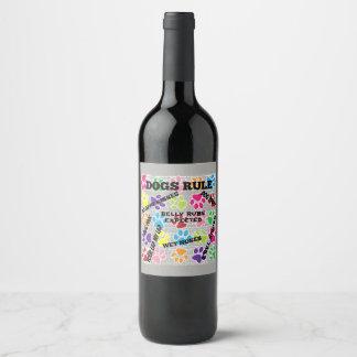 Dogs Rule Wine Label