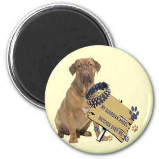 Dogue De Bordeaux Watches Over Me Gifts Magnet