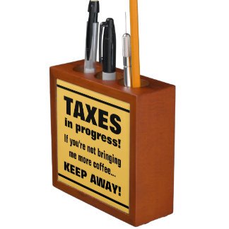 Doing Taxes Keep Away But Bring Coffee Funny Desk Organizer