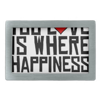 Doing What You Love Is Where Happiness Lives Rectangular Belt Buckle