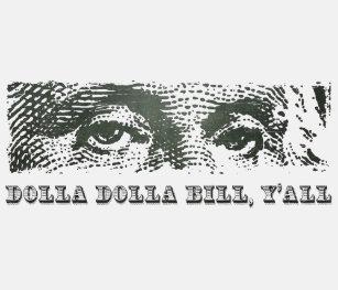 c4a62193 Dolla Dolla Bill Yall George Washington Dollar Mon Tank Top