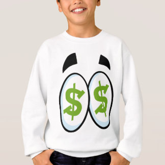 Dollar Sign Cartoon Eyes Money Cash Sweatshirt
