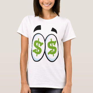 Dollar Sign Cartoon Eyes Money Cash T-Shirt