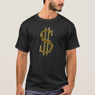 $ dollar sign in gold T-Shirt