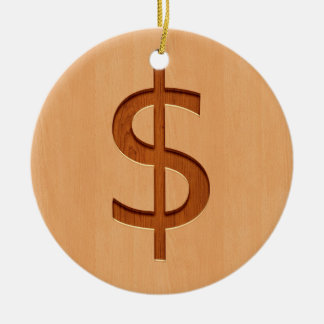 Dollar symbol engraved on wood design ceramic ornament