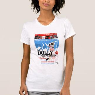 Dolly For President T-Shirt