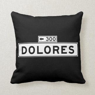 Dolores St., San Francisco Street Sign Throw Pillow