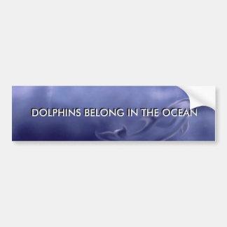 DOLPHINS BELONG IN THE OCEAN STICKER BUMPER STICKER