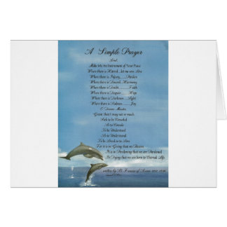 dolphins=pope francis=st. francis SIMPLE PRAYER Greeting Card
