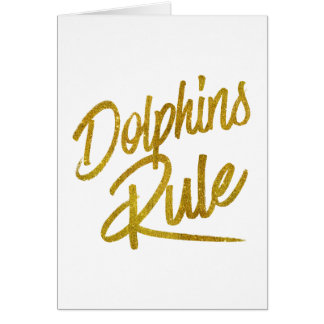 Dolphins Rule Gold Faux Foil Metallic Glitter Quot Card