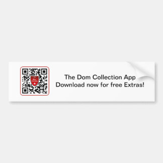 Dom Collection Bumper Sticker