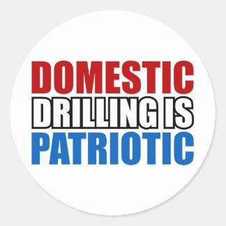 Domestic Drilling is Patriotic Round Sticker