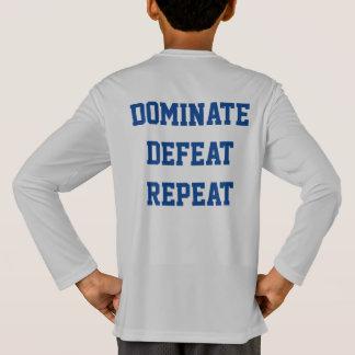 Dominate Defeat Repeat T-Shirt