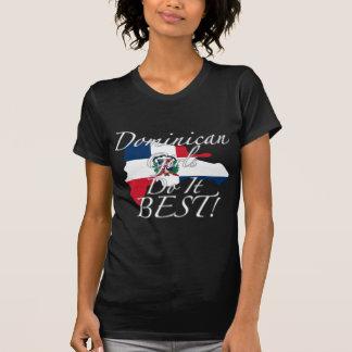 Dominican Girls Do It Best! T-Shirt