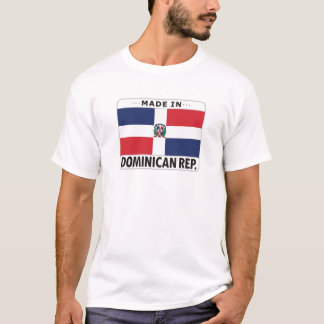 Dominican Republic Made In T-Shirt