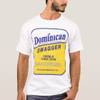 dominican swagger T-Shirt
