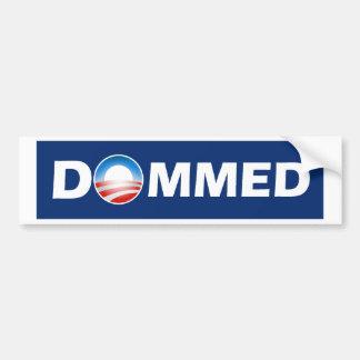 Dommed - We Are Dommed - Obama Bumper Sticker