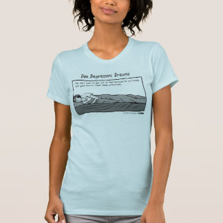 Don Depresso's Dreams T-Shirt