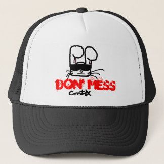 Don' Mess Trucker Hat