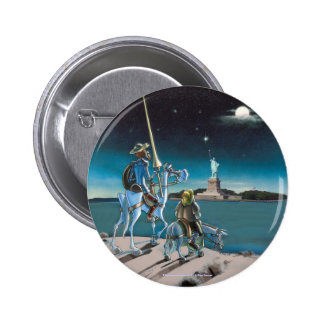 DON QUIXOTE:  -Freedom, Sancho,...by @QUIXOTEdotTV 2 Inch Round Button