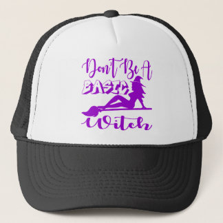 Don't Be A Basic Witch  FB.com/USAPatriotGraphics Trucker Hat