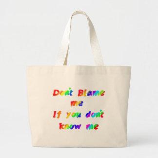 Don't blame me large tote bag