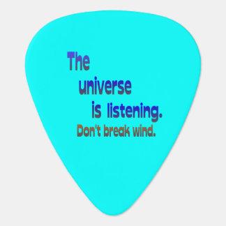 Don t Break Wind - Universe is Listening Guitar Pick