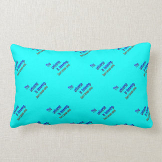 Don t Break Wind - Universe is Listening Pillows