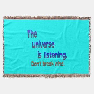 Don t Break Wind - Universe is Listening Throw