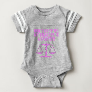 Don't Drop Me My Grandpa Is A Lawyer Baby Bodysuit