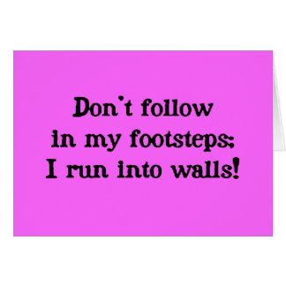 Don t follow greeting cards