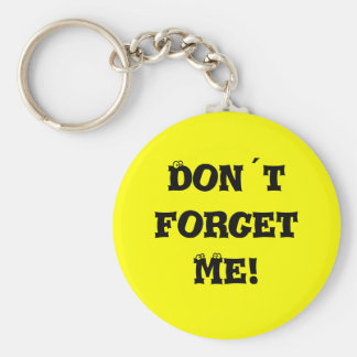 Don´t forget me! basic round button keychain