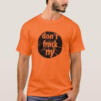 Don't Frack New York T-Shirt