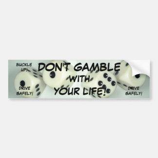 DON T GAMBLE BumperSticker Bumper Sticker