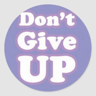 Don t Give Up on Purple Round Sticker