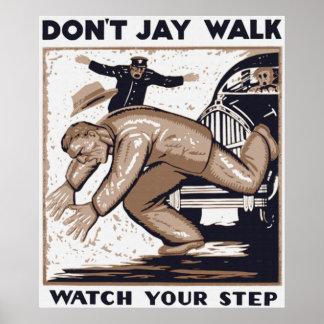 Don t Jay Walk Poster