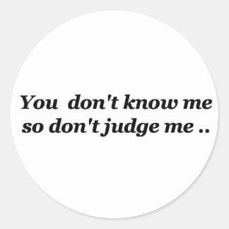 don t judge me round stickers