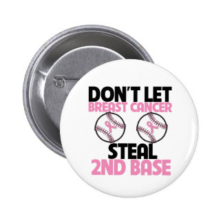 Don t Let Breast Cancer Steal 2nd Base Pins